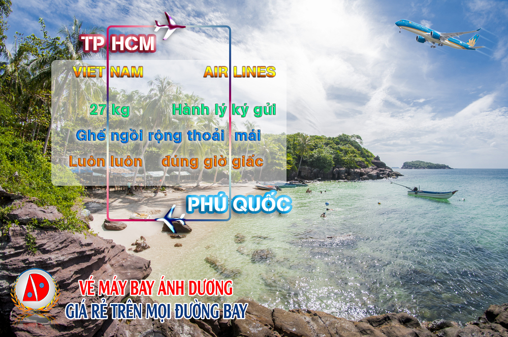 nguyen chuyen bay tuyet voi luon den tu ve may bay TPHCM di Phu Quoc thang 12 vietnam airlines